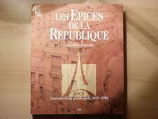 LES ÉPICES DE LA RÉPUBLIQUE / SABINE SERVAN-SCHREIBER  / 1994