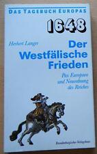 Der Westfälische Frieden 1648 Pax Europaea und Neuordnung des Reiches Tagebuch