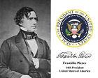 Franklin Pierce 14th President U.S. Portrait Autograph 8 x 10 Photo Picture