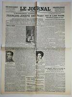 N962 La Une Du Journal Le journal 22 novembre 1916 François Joseph est mort