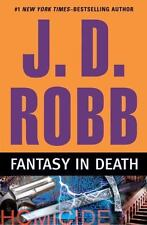 Fantasy in Death by J. D. Robb (2010, Hardcover, First Edition)