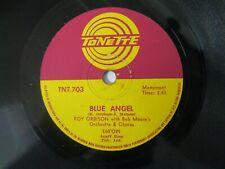 ROY ORBISON 78 RPM BLUE ANGEL / TODAY'S TEARDROPS 1961 TONETTE TNT.703 EX