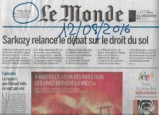 LE MONDE n°22263 12/08/2016  Feu à Marseille/ Cannabis/ Droit du sol/ Inuit/ JO