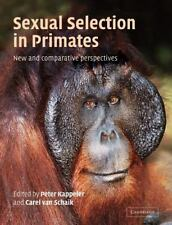 Sexual Selection in Primates: New and Comparative Perspectives (Paperback or Sof