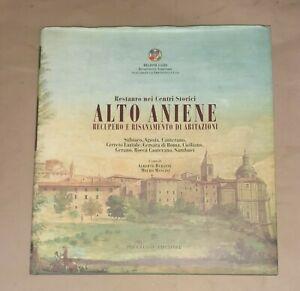 Restauro nei centri storici. Alto Aniene..- A.Durante, M. Mancini - Pieraldo Ed.
