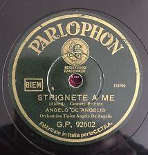 "RARE 78RPM 10"" PARLOPHON ANGELO DE ANGELIS STRIGNETE A ME / SERENATA SINCERA"