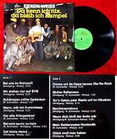 LP Erwin Weiss: Da kenn ich nix, da bleib ich Kumpel (Prom 622984 AS) D 1977