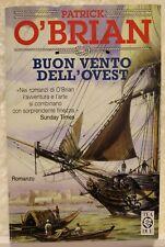 BUON VENTO DELL'OVEST, Patrick O'Brian TEA DUE 1999 Romanzo avventura di mare