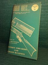 Robert Abels Antique Firearms and Edged Weapons, Catalog No. 31, Vintage