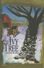 The Ivy Tree by Carolyn Brown (2014, Paperback)