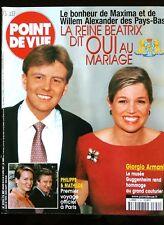 Point de Vue 4/4/2001; La reine Béatrix dit oui au mariage/ Giorgio Armani