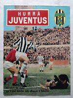 HURRA' JUVENTUS N. 11 NOVEMBRE 1967 COPPA DEI CAMPIONI JAMES BOND GOAL SACCO