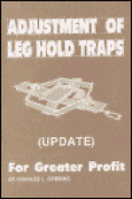 Adjustment of Leg Hold Traps by Charles Dobbins (Book)