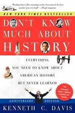 Pre-owned Don't Know Much about History anniversary book by Kenneth C. Davis