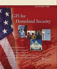 GIS for Homeland Security: By Kataoka, Mike