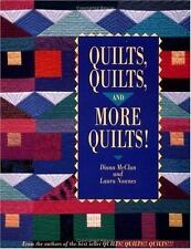 Quilts, Quilts and More Quilts! (From the Authors of the Best Seller Quilts! Qui