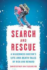 SEARCH AND RESCUE - TILBURG, CHRISTOPHER VAN, M.D. - NEW PAPERBACK