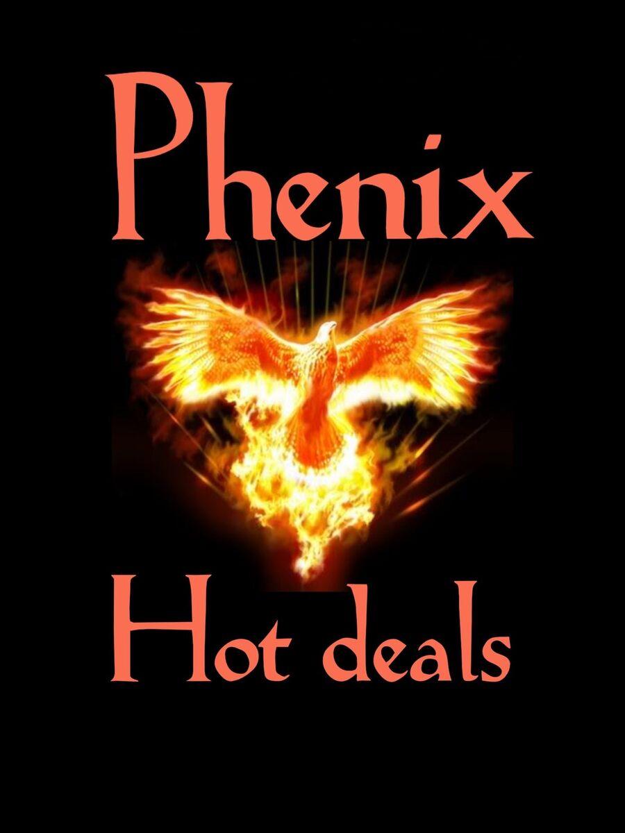 Phenix-hot-deals
