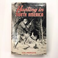 Hunting in North America 1959 Helmericks, Alaska, Grizzly Bear Elk Bighorn Sheep
