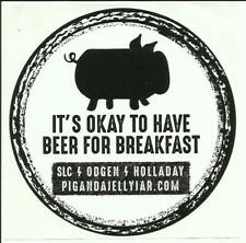 """Pig & a Jelly Jar sticker 4"""" It's Okay to Have Beer For Breakfast"""