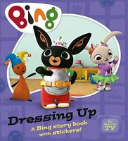 Dressing Up Bing by DRESSING UP-BING PB 9780008122126 Paperback NEW