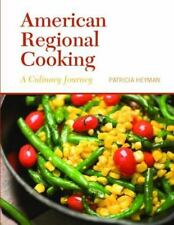 Patricia Heyman - American Regional Cooking: A Culinary Journey Pearson Cookbook