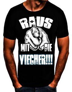 Raus mit die Viecher!!! Ritters Fun Spruch T- Shirt