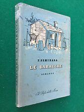 Fortunato SEMINARA - LE BARACCHE , 1° Ed. Rizzoli (1942)