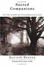 Sacred Companions: The Gift of Spiritual Friendship and Direction: By David G...