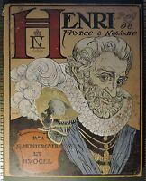 Henry IV - Montorgueil & Vogel (1907) Edition originale