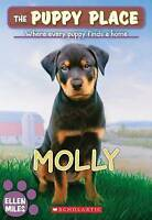 THE PUPPY PLACE - Molly by Ellen Miles (Paperback 2014) Scholastic School Reader