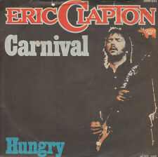 """7"""" 45 TOURS YOUGOSLAVIE ERIC CLAPTON """"Carnival / Hungry"""" 1976"""