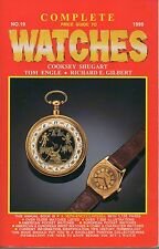 COOKSEY SHUGART COMPLETE PRICE GUIDE TO WATCHES NUMBER 19 1999