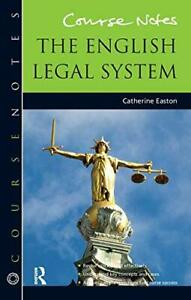 Course Notes: the English Legal System, Easton, Catherine, Used; Good Book