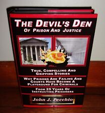 THE DEVIL'S DEN OF PRISON & JUSTICE-Prisons-JOHN PECCHIO-1st BRAND NEW hc w/dj!