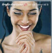 CD SINGLE 2 TITRES--LEYLA DORIANE--TANT QUE L'AMOUR EST LA--2000