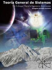 Teoria General de Sistemas: Un Enfoque Hacia La Ingenieria de Sistemas 2ed (Pape