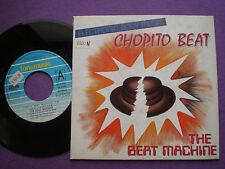 THE BEAT MACHINE Chopito Beat  SPAIN 45 1989 Electronic Body music New Beat EBM