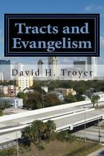 Tracts and Evangelism by David Troyer (2012, Paperback)