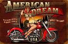 American Dream Motorbicycle   Metal Sign