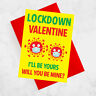 Lockdown Valentines Day Card, Pandemic Quarantine Valentines Day Card 2021