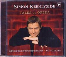 Simon KEENLYSIDE TALES OF OPERA Rossini Verdi Mozart Massenet  Wagner Bellini CD
