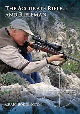 The Accurate Rifle and Rifleman by Craig Boddington Trade Edition Safari Press