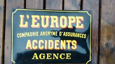 ancienne plaque emaillée bombée L'EUROPE assurance ,loft,usine,vintage,garage
