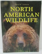 North American Wildlife By David Jones Hardcover Coffee Table Book
