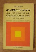 VITO A MARTINI - GRAMMATICA ARABA E DIZIONARIO ITALIANO/ARABO - 1983 HOEPLI (EN)