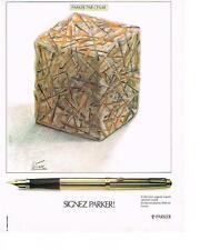 PUBLICITE ADVERTISING   1979   PARKER  stylo plume signé CESAR