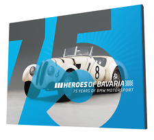 Heroes of Bavaria: 75 Years of BMW Motorsport