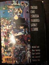 etnicidad como estrategia en america latina y el caribe, Baud et al 1996 Ecuador