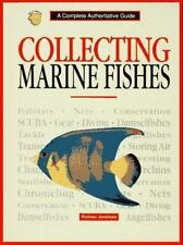 Collecting Marine Fishes by Rodney Jonklaas, 1997, HB 160721